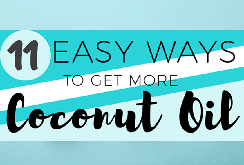 11 Ways To Eat More Coconut Oil: How To Get More Coconut